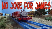 Tomy No Joke for James - YouTube