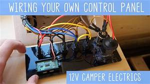 Wiring Your Own Camper Van Control Panel