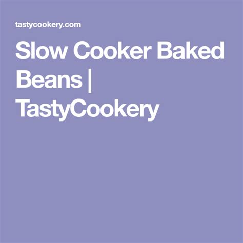 Slow Cooker Baked Beans | Recipe | Slow cooker baked beans, Baked beans, Slow cooker