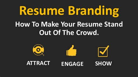 What To Say To Make Your Resume Stand Out by Resume Branding Quot How To Build A Resume To Stand Out Of The Crowd W