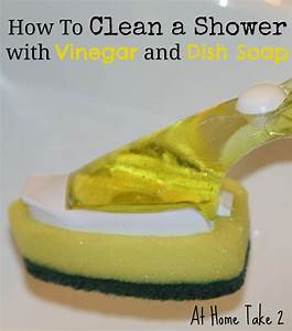 Natural shower cleaner vinegar and dawn dish soap recipe for How to clean bathroom with vinegar