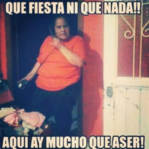 Mexican Moms Be Like Memes - 317 best quot vamos a la gualmart quot images on pinterest mexican memes mexicans be like and