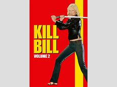 Kill Bill Vol 2 2004 • moviesfilmcinecom