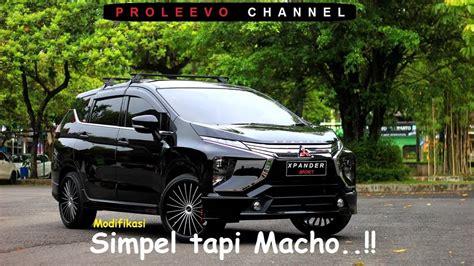 Modifikasi Mitsubishi Xpander by 49 Modifikasi Mitsubishi Xpander 2018 Terbaru Velgy Motor