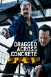 Dragged Across Concrete (2019) movie cover