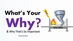 What's Your Why And Why That's So Important
