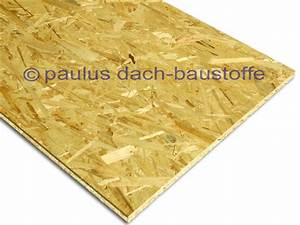 Osb Platten Preise 22mm : osb 3 platte kronolux luxfinish 22mm paulus dach baustoffe ~ Frokenaadalensverden.com Haus und Dekorationen
