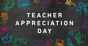 Teacher Appreciation Day | Events & Things To Do