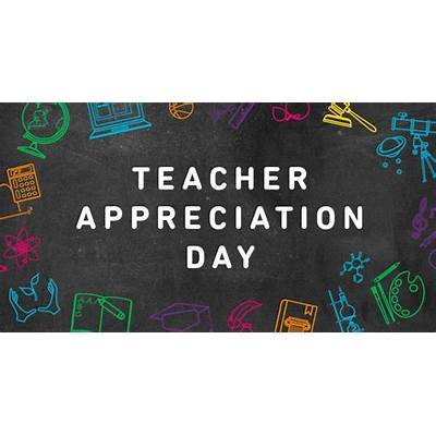 Teacher Appreciation DayEvents & Things To Do