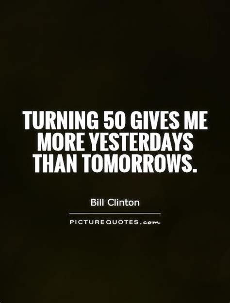 Turning Fifty Quotes Quotesgram