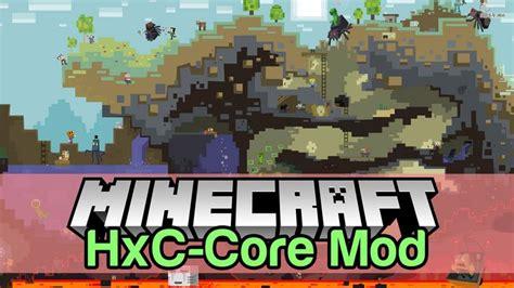 hxc core mod   minecraft mc modnet