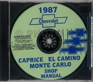 1987 Chevy Shop Manual Cd Monte Carlo Caprice El Camino Gmc Caballero Chevrolet