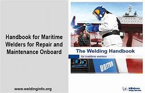 Welding Handbook For Maritime Welders  11th Edition