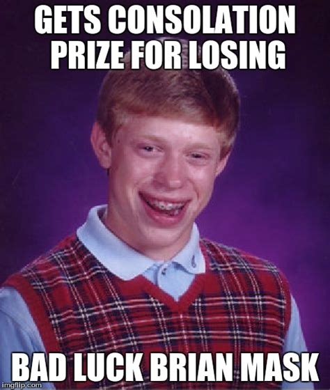 Losing Meme - loses bad luck brian look a like contest imgflip