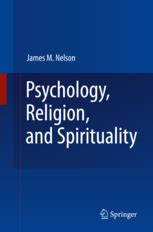 Psychology, Religion, and Spirituality | James M. Nelson