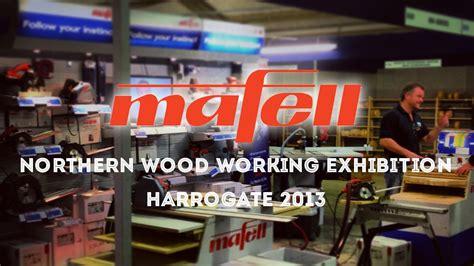 mafell   northern wood working exhibition harrogate