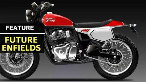 Upcoming Royal Enfield Motorcycles In India