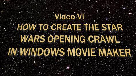 create  star wars opening crawl  windows