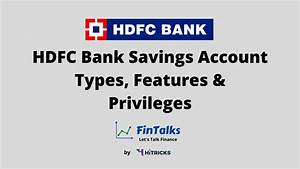 Hdfc Bank Savings Account Types  Features  U0026 Privileges