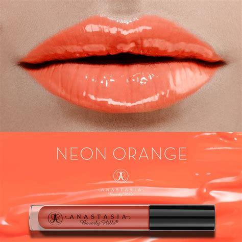 neon orange the lipgloss anastasiabeverlyhills lip gloss lip gloss