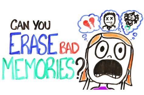 erase bad memories