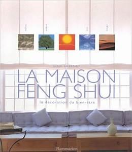 Feng Shui Maison : livre de d veloppement personnel la maison feng shui de gina lazenby neo bien tre ~ Preciouscoupons.com Idées de Décoration