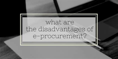 disadvantages   procurement quora