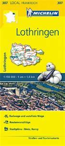 Michelin Karten Frankreich : michelinkarte 307 lothringen ~ Jslefanu.com Haus und Dekorationen