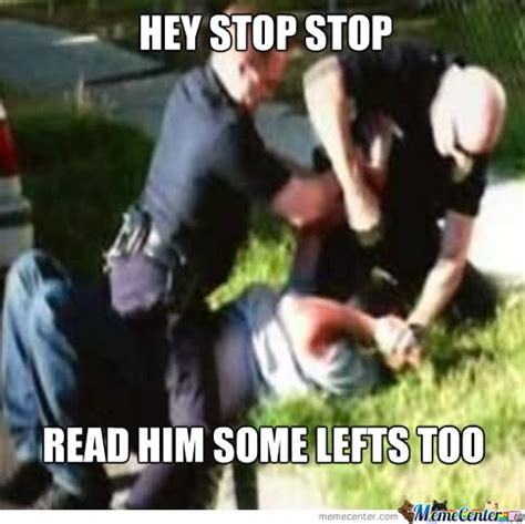 Funny Cop Memes - can t stop won t stop funny stop meme image