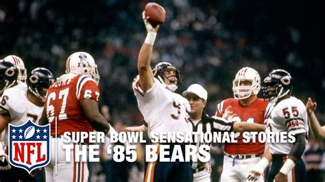 Super Bowl Sensational Stories The 85 Chicago Bears