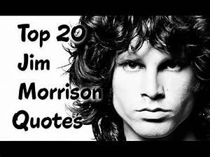 Top 20 Jim Morr... Jim Morrison Hero Quotes