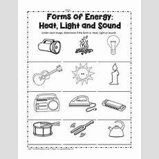Heat, Light Or Sound? Worksheets