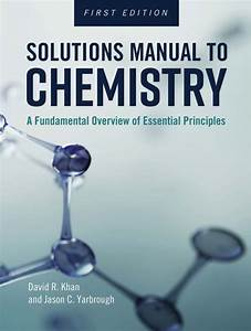 Solutions Manual To Chemistry