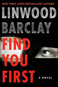 Find, You, First, Release, Date, 2021, Linwood, Barclay, New