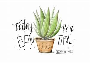 Cute Plant Illustration Watercolor With Lettering Quote