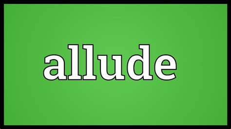 allude meaning youtube