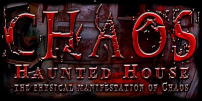 Welcome To Chaos Haunted House