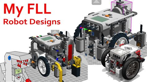 My Fll Robot Designs Over The