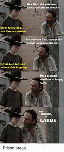 Hey Carl Did You Hear Bout the Prison Break? BLOCK Real ...
