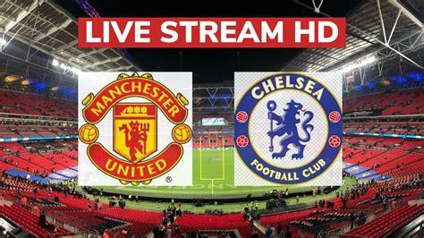 Manchester United Vs Chelsea (1-3)   2nd Half ...