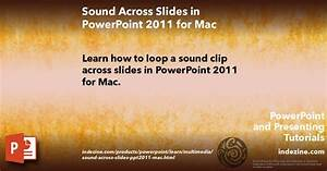 Sound Across Specific Slides in PowerPoint 2011 for Mac