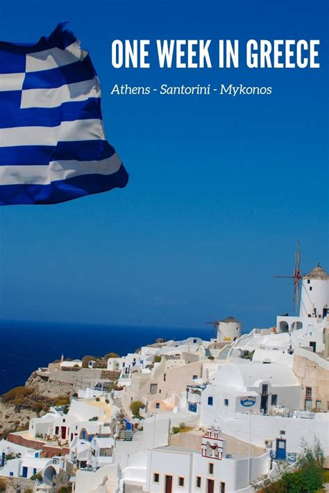 Greece Itinerary 7 Days In Greece For First Time Visitors