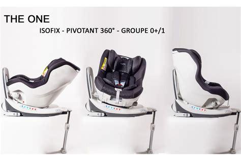 siege auto bebe 360 le nouveau siège auto gr 0 1 0 18 kg isofix pivotant