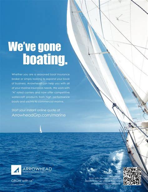 Boat Insurance Jobs by Arrowhead General Insurance Agency Inc Ad In Insurance