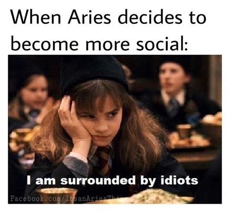 Aries Memes - 20 funny memes about being an aries sayingimages com