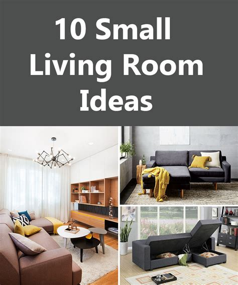 Ideas For Living Room For Small Rooms by 10 Small Living Decor Room Ideas To Use In Your Home