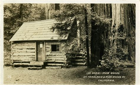 muir woods cabins the write mentor monday where are you part two