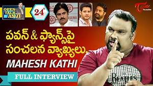 Kathi Mahesh Exclusive Interview | Open Talk with Anji ...