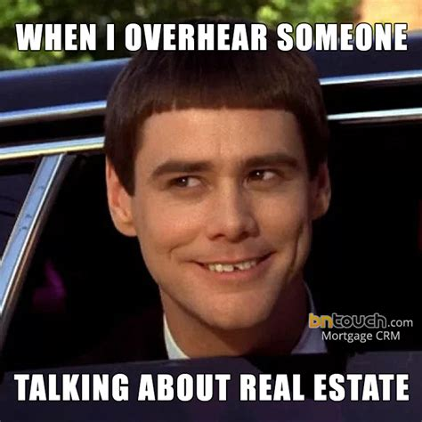 Real Meme - 50 custom mortgage real estate memes bntouch crm
