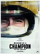 Weekend of a Champion (2013) - uniFrance Films